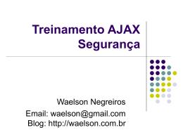 Treinamento Ajax - Aula 5 (Segurança em