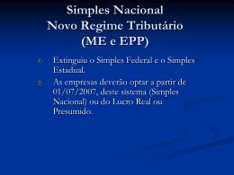 Simples Nacional Novo Regime Tributário (ME e EPP)