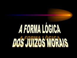 Aula 10 - A JUustificação racional dos juizos m,orais