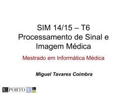 T6 - Processamento de Sinal e Imagem Médica