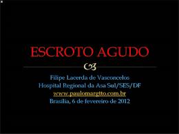 ESCROTO AGUDO - Paulo Roberto Margotto