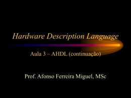 Aula 3: AHDL - Afonso Ferreira Miguel, MSc
