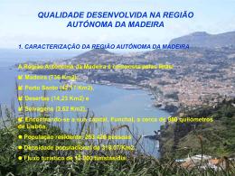 Qualidade Desenvolvida na Região Autónoma da Madeira