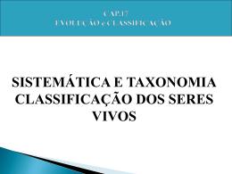 Taxonomia ( taxis = ordem / nomo = lei )