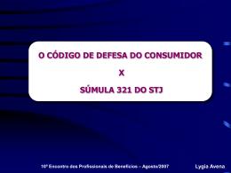 Código de Defesa do Consumidor X Súmula 321