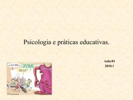 Psicologia e práticas educativas.