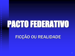 PACTO FEDERATIVO - Fundação Tarso Dutra