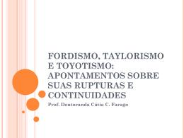 Fordismo, taylorismo e toyotismo: apontamentos sobre suas
