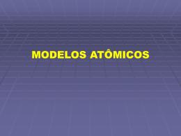 MODELOS ATOMICOS 1