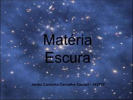 Jardel C. C. Cestari: Matéria Escura