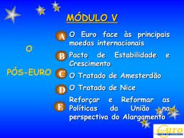 O EURO FACE ÀS PRINCIPAIS MOEDAS INTERNACIONAIS