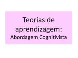 Teorias de aprendizagem - Universidade Castelo Branco