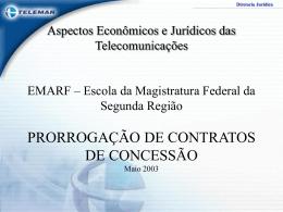 Prorrogação de Contratos de Concessão – EMARF