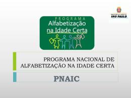 PROGRAMA NACIONAL ALFAAABETIZAÇÃO NA IDADE CERTA