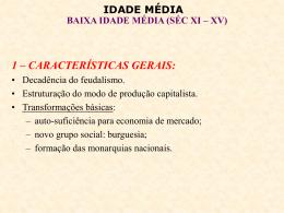 BAIXA IDADE MÉDIA - 1o ANO
