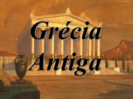 IDADE ANTIGA Prof. Osvaldo Negreiros A GRÉCIA ATENAS