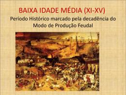 BAIXA IDADE MÉDIA (X-XV)