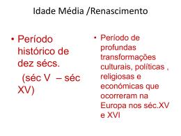 Idade Média /Renascimento