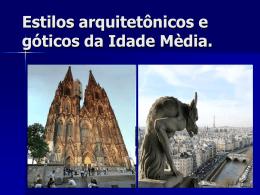 Estilos arquitetônicos da idade mèdia