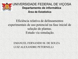 Eficiência relativa de delineamentos experimentais de uso potencial