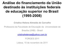 Análise do financiamento da União destinado às instituições