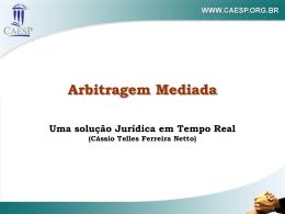 Arbitragem Mediada Uma solução Jurídica em Tempo Real