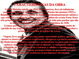 CARACTERÍSTICAS DA OBRA Cecília Meireles estréia em 1919