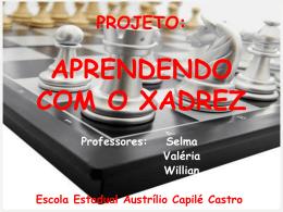 PROJETO: Aprendendo com o Xadrez - EscolaCapile