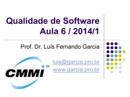 Maturidade em Qualidade de Software – CMMI