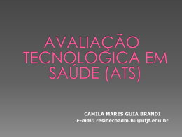 AULA: Avaliação tecnológica em saúde por Camila Mares Guia