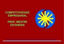 ESTRATÉGIA COMPETITIVA Competitividade