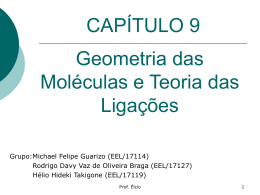 Geometria das Moléculas e Teorias da Ligação
