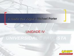 A Teoria dos Jogos e Michael Porter