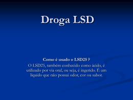 Droga LSD Douglas e Marcos