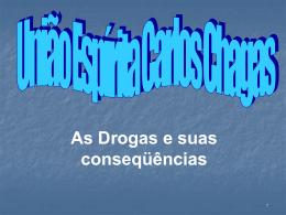 As Drogas e suas conseqüências