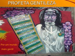 PROFETA GENTILEZA - ESCOLA ESTADUAL IRMAN RIBEIRO