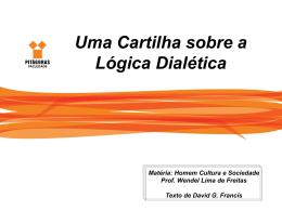 Uma Cartilha sobre a Lógica Dialética