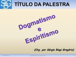 Dogmatismo e Espiritismo
