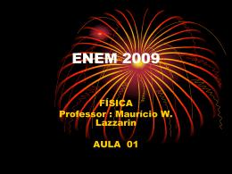 09 - ENEM - Professor Maurício