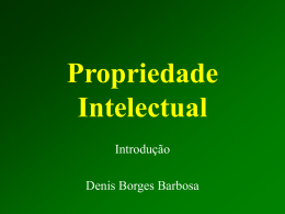 Introdução à PI - Denis Borges Barbosa