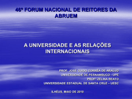 A Universidade e as relações internacionais.
