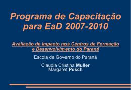 Escola de Governo do Paraná Metodologia de educação a