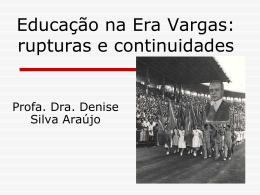 Políticas Educacionais na Era Vargas