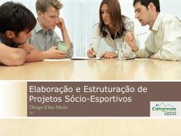 Elaboração e Estruturação de Projetos Sócio