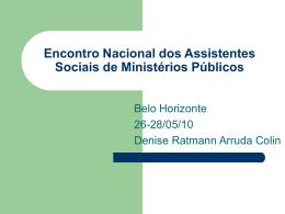 Encontro Nacional dos Assistentes Sociais de Ministérios Públicos