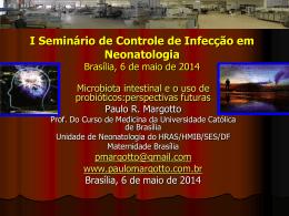 Microbiota intestinal e o uso de probióticos:perspectivas futuras