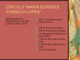 "CÍRCULO ""MARIA EDWIGES FONSECA LOPES"""