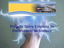 5 - Projecto EMPRESA DE ELECTRICIDADE DA MADEIRA S.A.