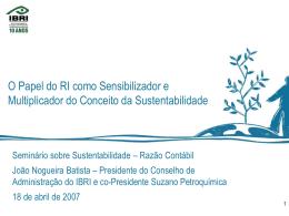 18/04/2007 Veja apresentação do Presidente do Conselho de