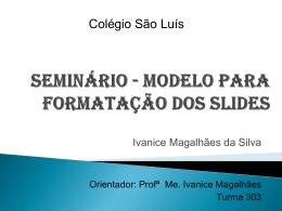 seminário - modelo para formatação dos slides